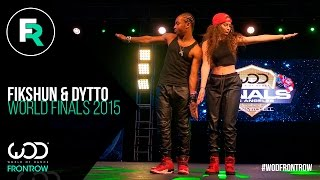 getlinkyoutube.com-Fik-Shun & Dytto | FRONTROW | World Of Dance Finals 2015 | #WODFINALS15