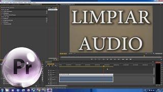 getlinkyoutube.com-Como limpiar Audio en Premiere CC fácil y rápido