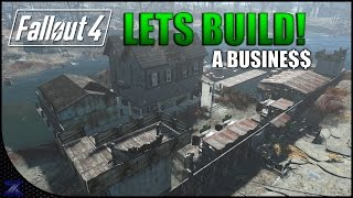 getlinkyoutube.com-Fallout 4 - Lets Build a Business | Infinite Caps No Cheating | Taffington Boathouse| Settlement