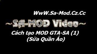 getlinkyoutube.com-Hướng dẫn : Cách tạo 1 bản MOD GTA-SA ( Phần 1 )