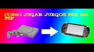getlinkyoutube.com-TUTORIAL | JUGAR JUEGOS PSX EN TU PSP | HD