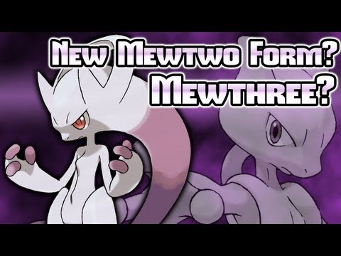 Pokmon X & Y: Mewtwo's New Form? Mewthree? Newtwo? Majin Mewbuu?