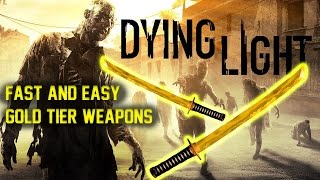 "getlinkyoutube.com-Fast and easy method for ""Gold tier weapons"" Dying Light"