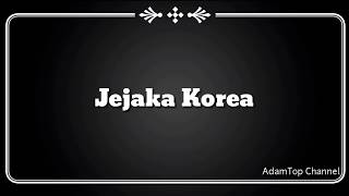 (Lirik Video) Jejaka Korea - Eleena Harris Feat. Faezal