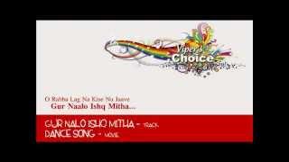 Gur Nalo Ishq Mitha - Dance Song