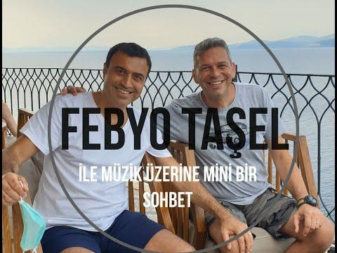 Ünlü Müzisyen Besteci Aranjör FEBYO TAŞEL ile müzik üzerine mini bir sobbet #febyotaşel #muratpinhas