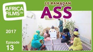 Le Ramadan De Ass 2017 - épisode 13
