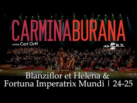 Carmina Burana | Blanziflor et Helena & Fortuna Imperatrix Mundi | 24-25