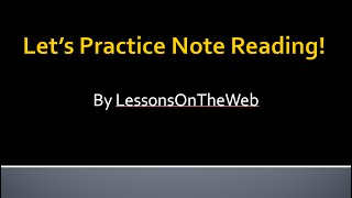 getlinkyoutube.com-Let's Practice Note Reading! Master Reading Music with LessonsOnTheWeb