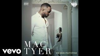 Mac Tyer - Un jour peut-être
