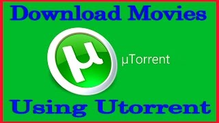 getlinkyoutube.com-How To Download Movies Using Utorrent 2015 (Free & Fast)