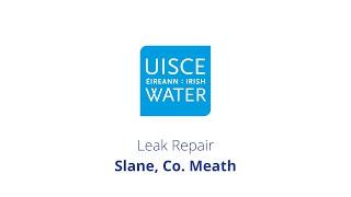 Video Thumbnail: #FixingLeaks   Slane, Co. Meath