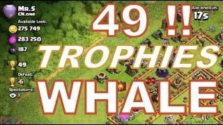 getlinkyoutube.com-Clash of Clans :TH 10 LEGEND || Whale Raids | 49 Trophies Offer ||