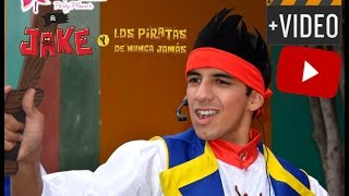 getlinkyoutube.com-SHOW DE JAKE Y LOS PIRATAS