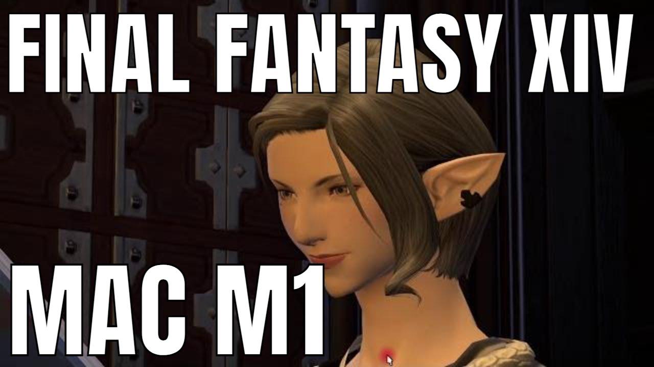 Final Fantasy XIV Mac M1