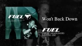 Fuel - Won't Back Down (Live)