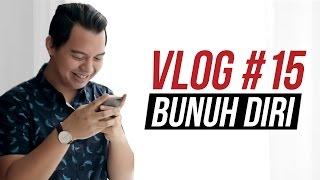 getlinkyoutube.com-PESAN TERAKHIR SEBELUM BUNUH DIRI - OnVlog #15