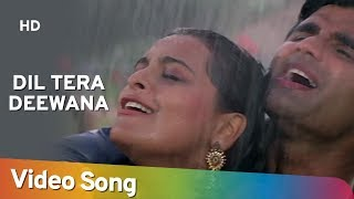 getlinkyoutube.com-Dil Tera Deewana - Suneil Shetty - Shilpa Shirodkar - Raghuveer - Hindi Song - Rain Dance Song