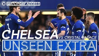 Chelsea 2-1 Crystal Palace | Unseen Extra | Giroud Pre-Match Wonder Strike in Exclusive Access