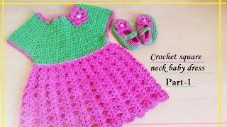 getlinkyoutube.com-CROCHET SQUARE NECK BABY DRESS-1