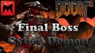 getlinkyoutube.com-Doom 3 PC - Final Boss Cyberdemon and Ending/Credits on Nightmare Difficulty