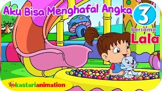 getlinkyoutube.com-Aku Bisa Menghafal Angka bersama Lala 3 HD |  Kastari Animation Official