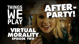 getlinkyoutube.com-Virtual Morality #2 - After-party!