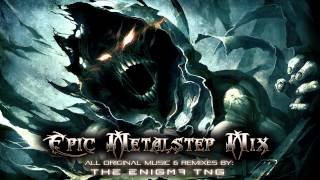 getlinkyoutube.com-Epic Metalstep Mix