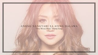 Morissette - Anong Nangyari Sa Ating Dalawa (Audio) width=