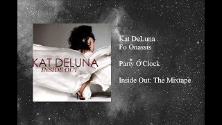 Kat DeLuna - Party O'Clock featuring Fo Onassis