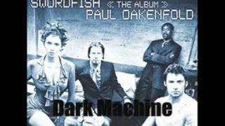 Paul Oakenfold - Dark Machine