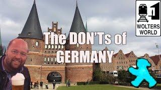 getlinkyoutube.com-Visit Germany - The DON'Ts of Visiting Germany