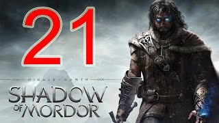 Middle Earth Shadow of Mordor Walkthrough Part 21 PS4 Gameplay lets play playthrough - No Commentary