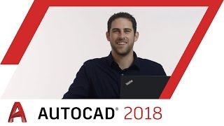 Introducing AutoCAD 2018: What's New? | AutoCAD