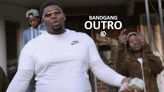 "getlinkyoutube.com-BandGang - ""Outro"""