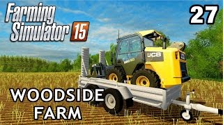 Let's Play Farming Simulator 2015 | Woodside Farm #27
