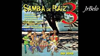 getlinkyoutube.com-Samba De Raiz 3 Cd Completo   JrBelo