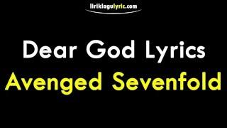 getlinkyoutube.com-Dear God Lirik - Avenged Sevenfold