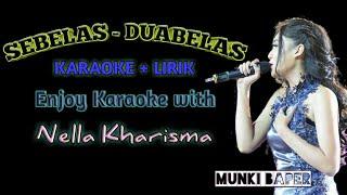 Nella Kharisma - Sebelas Duabelas || Karaoke + Lirik