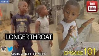 getlinkyoutube.com-LONGER THROAT (Mark Angel Comedy) (Episode 101)