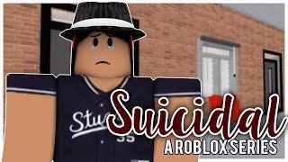 Suicidal | A Roblox Series | S1E5