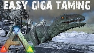 ARK Survival Evolved - Super Easy method for Taming a Giganotosaurus