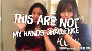 getlinkyoutube.com-This are not my hands challenge ! •Tato
