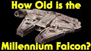 getlinkyoutube.com-How Old is the Millennium Falcon? History & Retrospective