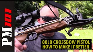 getlinkyoutube.com-The 80lb Crossbow Pistol: How To Make It Better - Preparedmind101