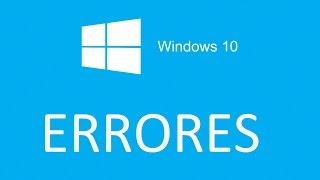 getlinkyoutube.com-Errores y Soluciones en Windows 10 | Windows Fácil