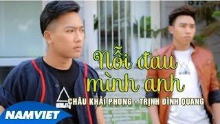 getlinkyoutube.com-KARAOKE Nỗi Đau Mình Anh - Châu Khải Phong, Trịnh Đình Quang [MV HD OFFICIAL]