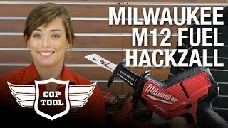 getlinkyoutube.com-Milwaukee M12 Fuel Hackzall with Kate. (2520-21XC & 2520-20)