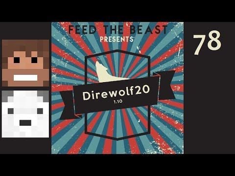 Direwolf20 1.10, Episode 78 -