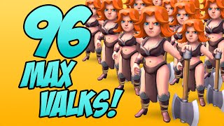 "getlinkyoutube.com-""96 MAX VALKYRIES!"" - Clash of Clans - All Maxed Out Troop Raids!"